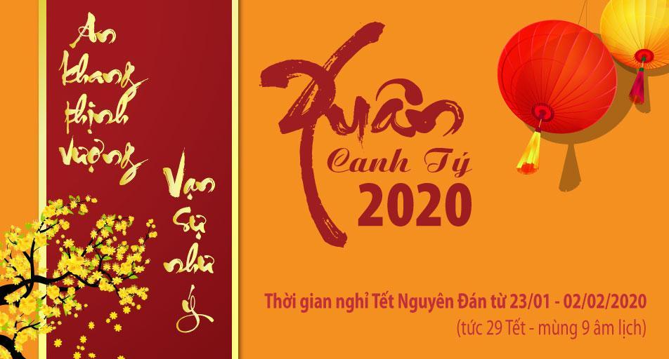 THƯ CHÚC TẾT VÀ THÔNG BÁO NGHỈ TẾT CANH TÝ 2020