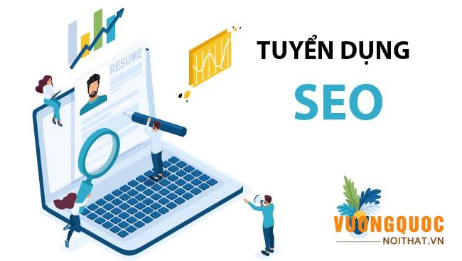 Tuyển dụng ngay: NHÂN VIÊN SEO WEBSITE làm việc tại Hà Nội